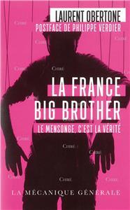 Obertone-la-france-big-brother-le-mensonge-c-est-la-verite-poche