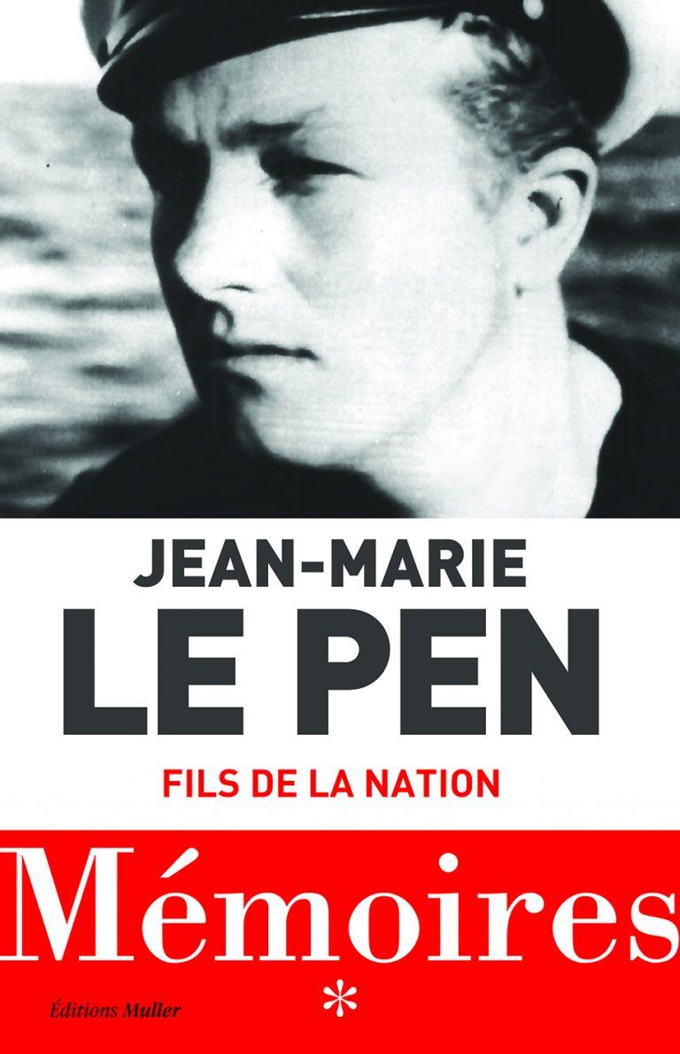 Jean-Marie Le Pen : les confessions d'un enfant du XXe siècle