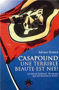 Scianca-casapound-une-terrible-beaute-est-nee-les-mots-de-casapound-40-concepts-pour-une-revolution-en-devenir