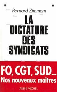 Zimmern-la-dictature-des-syndicats-fo-cgt-sud--nos-nouveaux-maitres