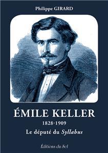 emile-keller-1828-1909---le-depute-du-syllabus
