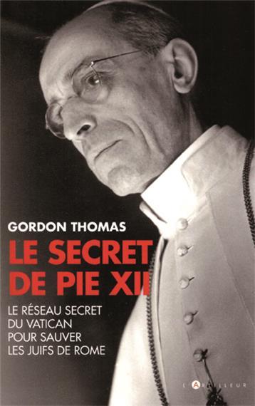 Gordon Thomas et le Secret de Pie XII