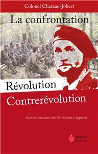 La confrontation révolution contrerévolution par Chateau-Jobert