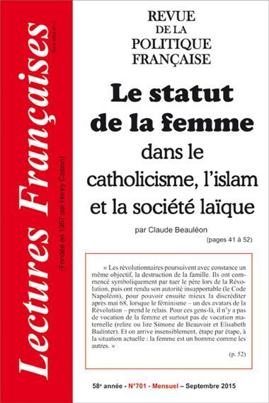 N° 701 – SEPTEMBRE 2015 : LE STATUT DE LA FEMME DANS LE CATHOLICISME, L'ISLAM ET LA SOCIÉTÉ LAÏQUE