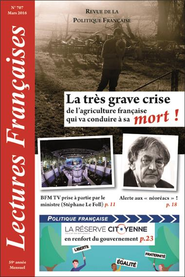 N° 707 – MARS 2016 : LA TRÈS GRAVE CRISE DE L´AGRICULTURE FRANÇAISE QUI VA CONDUIRE À SA MORT !