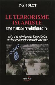 L'Islamisme, une idéologie révolutionnaire.