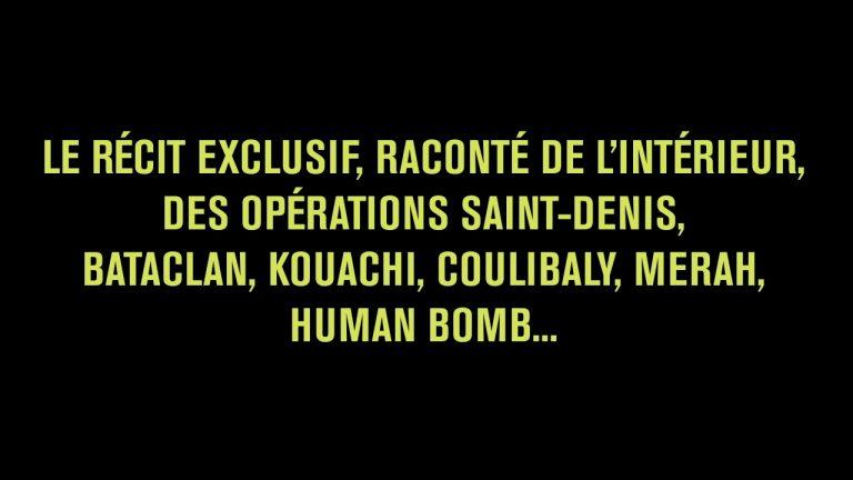 Assauts – Au coeur des commandos qui ont abattu les terroristes