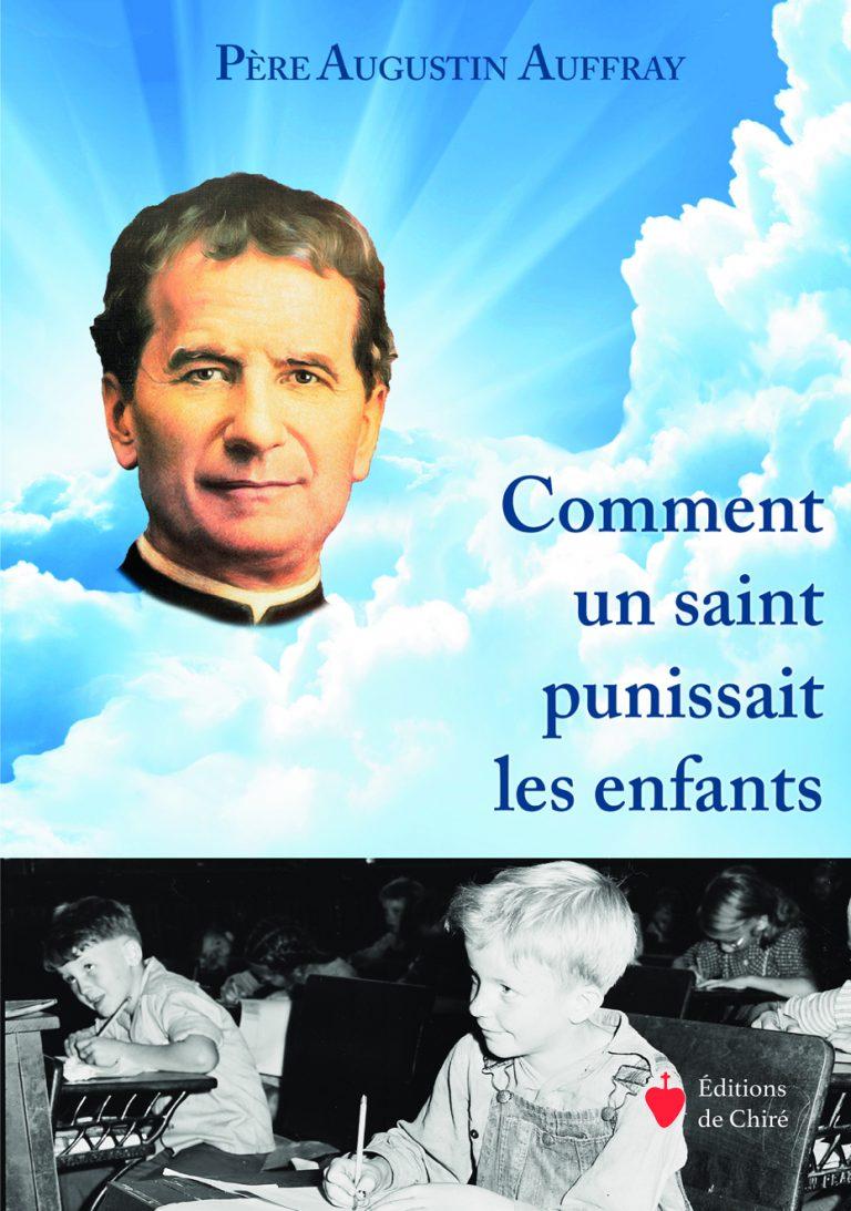 Comment un saint punissait les enfants