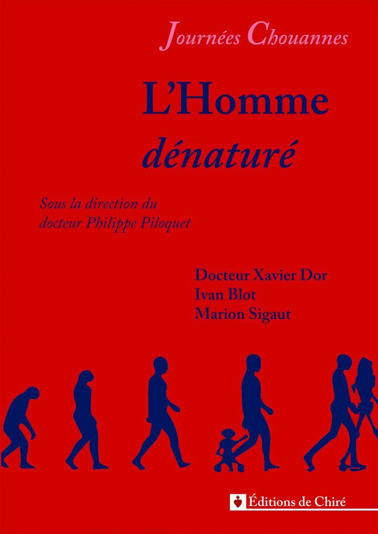Journées chouannes 2016 – 02 – L'Homme dénaturé