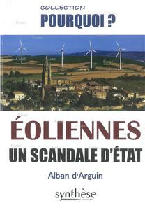 « Le scandale des éoliennes est pire que l'affaire du sang contaminé »