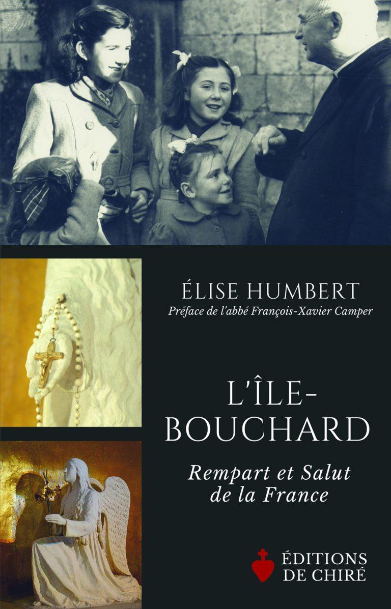 L'Île-Bouchard – Rempart et Salut de la France, d'Élise Humbert