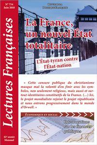 N°734 – juin 2018 : La France, un nouvel État totalitaire. L'État-tyran contre l'État-nation