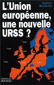 L´Union européenne, une nouvelle URSS ?